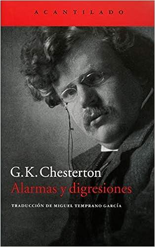 Alarmas y digresiones: G. K. Chesterton: 9788416011667 ...