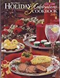 Taste of Home's Holiday and Celebrations Cookbook 2001, , 0898213134