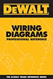 img - for DEWALT Wiring Diagrams Professional Reference (DEWALT Series) book / textbook / text book