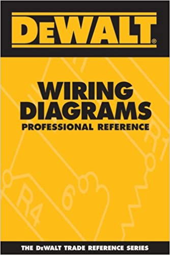 dewalt wiring diagrams professional reference (dewalt series) 1st edition