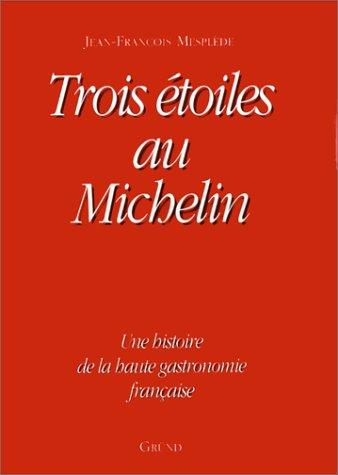 Trois étoiles au Michelin -