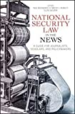 National Security Law in the News, Timothy J. McNulty and Paul Rosenzweig, 1614387672