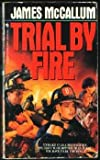 Trial by Fire, James McCallum, 0553297163