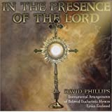 In The Presence of The Lord/ Eucharist