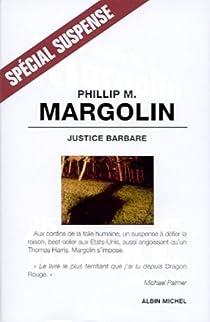 Justice barbare par Margolin