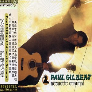 Acoustic Samurai: Live at Hard Rock Cafe Tokyo - Paul Gilbert