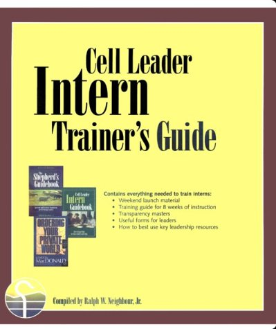 cell leader intern trainer s guide ralph w neighbour jr rh amazon com Training Manual Template for Word cell group leader training manual
