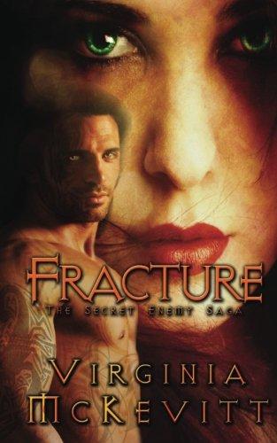 Book: Fracture - The Secret Enemy Saga by Virginia M McKevitt