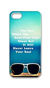 Best Diy Custom iPhone 5S 5 5G case cover , You Can Shake The Sand From Your 7oA5mRRi3JE Shoes But It Will Never Leave Your Soul Hard Plastic protective case covers Cover by Foreverway --267