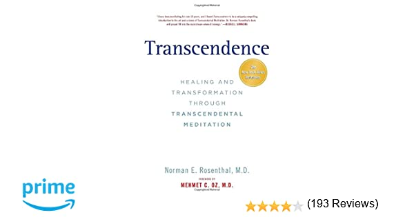 Transcendence: Healing and Transformation Through Transcendental ...