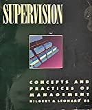 Supervision : Concepts and Practices of Management, Hilgert, Raymond L. and Leonard, Edwin C., 053883689X