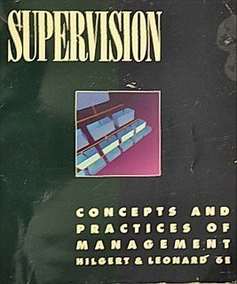 Supervision: Concepts and Practices of Management (GC-Principles of Management)