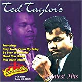 Ted Taylor - Greatest Hits [Collectables]