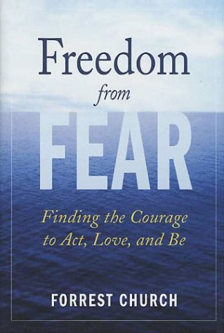 Freedom from Fear: Finding the Courage to Act, Love, and Be PDF