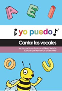 Cantar las vocales (Spanish Edition)