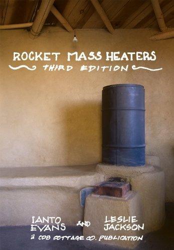 Rocket Mass Heaters, 3rd Edition