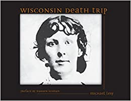 Image result for wisconsin death trip book cover