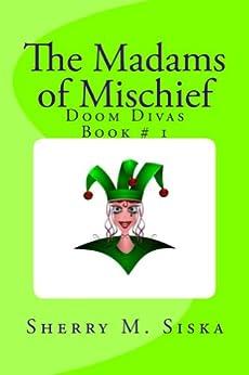 Madams Mischief Doom Divas Humorous ebook product image