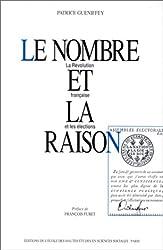Le nombre et la raison : la Révolution française et les élections