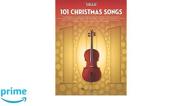 Amazon 101 Christmas Songs For Cello 9781540030290 Hal
