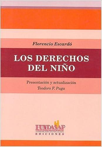 Los Derechos del Nino (Spanish Edition): Florencio Escardo ...