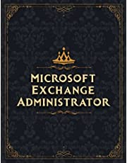 Microsoft Exchange Administrator Sketch Book Job Title Working Cover Notebook Journal: Notebook for Drawing, Painting, Doodling, Writing or Sketching: 110 Pages (Large, 8.5 x 11 inch, 21.59 x 27.94 cm, A4 size)
