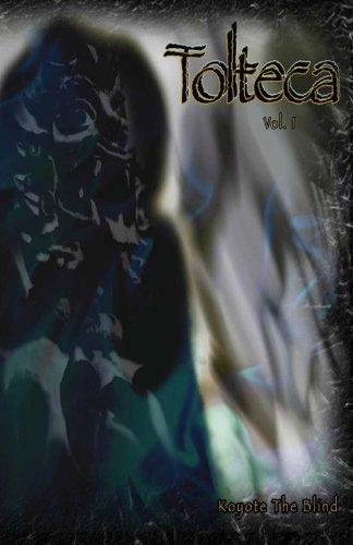 Download Tolteca #1 (Volume 1) ebook
