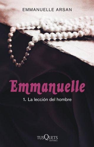 La lección del hombre (Spanish Edition) by [Arsan, Emmanuelle