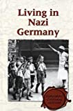 Living in Nazi Germany, Elaine Halleck, 0737717327
