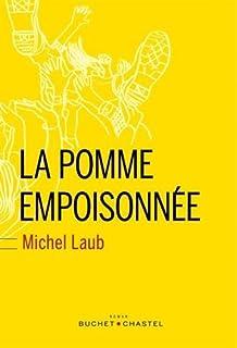 La pomme empoisonnée, Laub, Michel