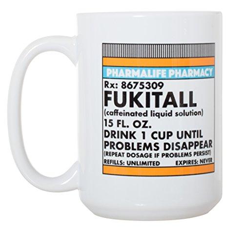 Fukitall - Caffeinated Liquid Solution - Choice of Funny Large 15 Oz Mug or Pint Glass (Mug)