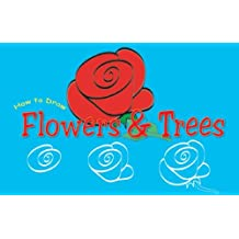 How to Draw Flowers And Trees (Doodle Books)