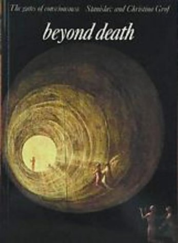 Beyond Death: The Gates of Consciousness (Art and imagination)