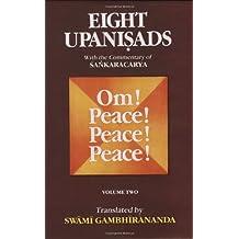 Eight Upanishads, with the Commentary of Sankara, Vol. II: Aitareya,Mundaka,Mandukya & Karika,and Prashna: 2