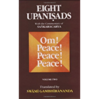Eight Upanishads, with the Commentary of Sankara, Vol. II: Aitareya,Mundaka,Mandukya & Karika,and Prashna: 2