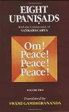 Eight Upanishads, with the Commentary of Sankara, Vol. II: Aitareya,Mundaka,Mandukya & Karika,and Prashna