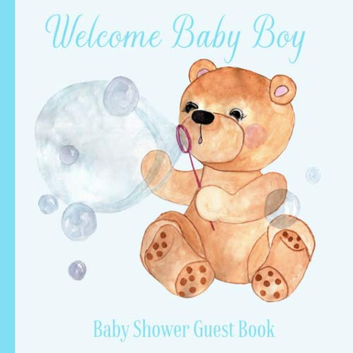 Baby Shower Guest Book Welcome Baby Boy: Teddy Bear Blue Navy Theme Decorations | Sign in Guestbook Keepsake with Address, Baby Predictions, Advice for Parents, Wishes, Photo & Gift Log