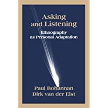 Asking and Listening: Ethnography as Personal Adaptation