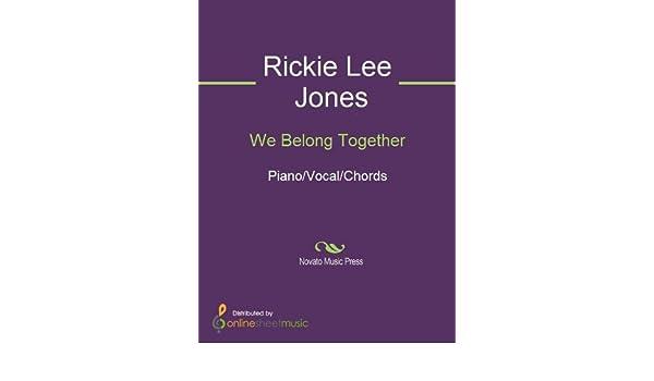 We Belong Together Kindle Edition By Rickie Lee Jones Arts