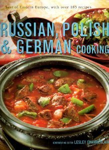 Russian, Polish & German Cooking by Lesley Chamberland [ed.]