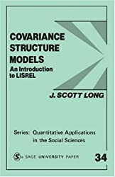 Covariance Structure Models: An Introduction to LISREL (Quantitative Applications in the Social Sciences)