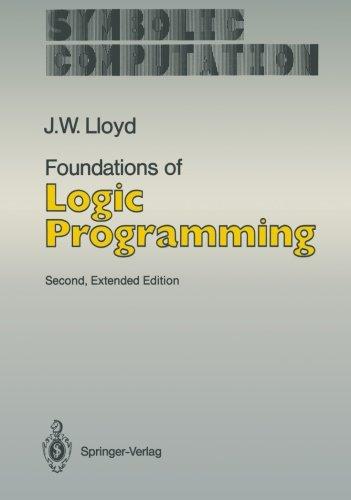 Foundations of Logic Programming (Symbolic Computation) by Springer