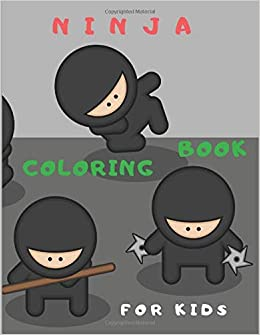 Ninja Coloring Book for Kids: Coloring Pages for childrens ...