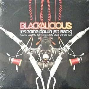 Blackalicious - It's Going Down: Featuring Lateef Keke Wyatt and Talib Kweli