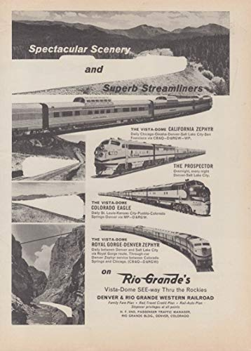 Spectacular scenery & Suberb Streamliners D&RGW Rio Grande Railroad ad 1962