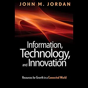 Information, Technology, and Innovation Hörbuch