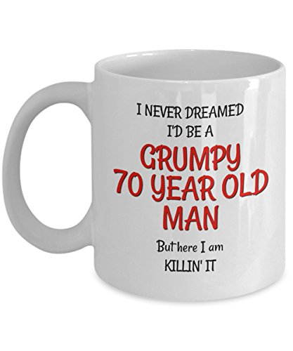 70th Birthday Gag Gifts for Men - Funny Mugs for Him - Best Grumpy Old Man Gifts Mug for 70 Year Old Friends Dad Husband Grandpa Coworker