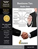 Business Tax Made Easy: Shortcuts to Understanding Business Tax Preparation
