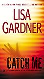 Catch Me: A Detective D.D. Warren Novel