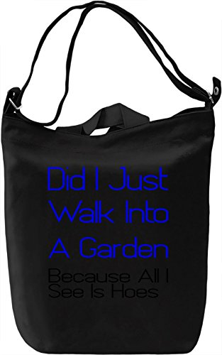 Price comparison product image Did I Just Walk Into A Garden Because All I See Is Hoes Slogan Canvas Day Bag| 100% Premium Cotton Canvas| DTG Printing| Unique Handbags, Briefcases, Sacks & Custom Fashion Accessories For Men & Women